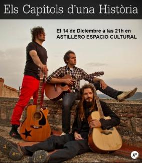 """Concierto """"Els Capítols d'una Història"""" durante el mercadillo del 14/12 en Astillero, a las 21h aprox"""